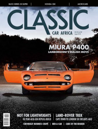 August 2018 Publication | Classic Car Africa