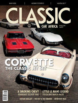 July 2017 Publication | Classic Car Africa