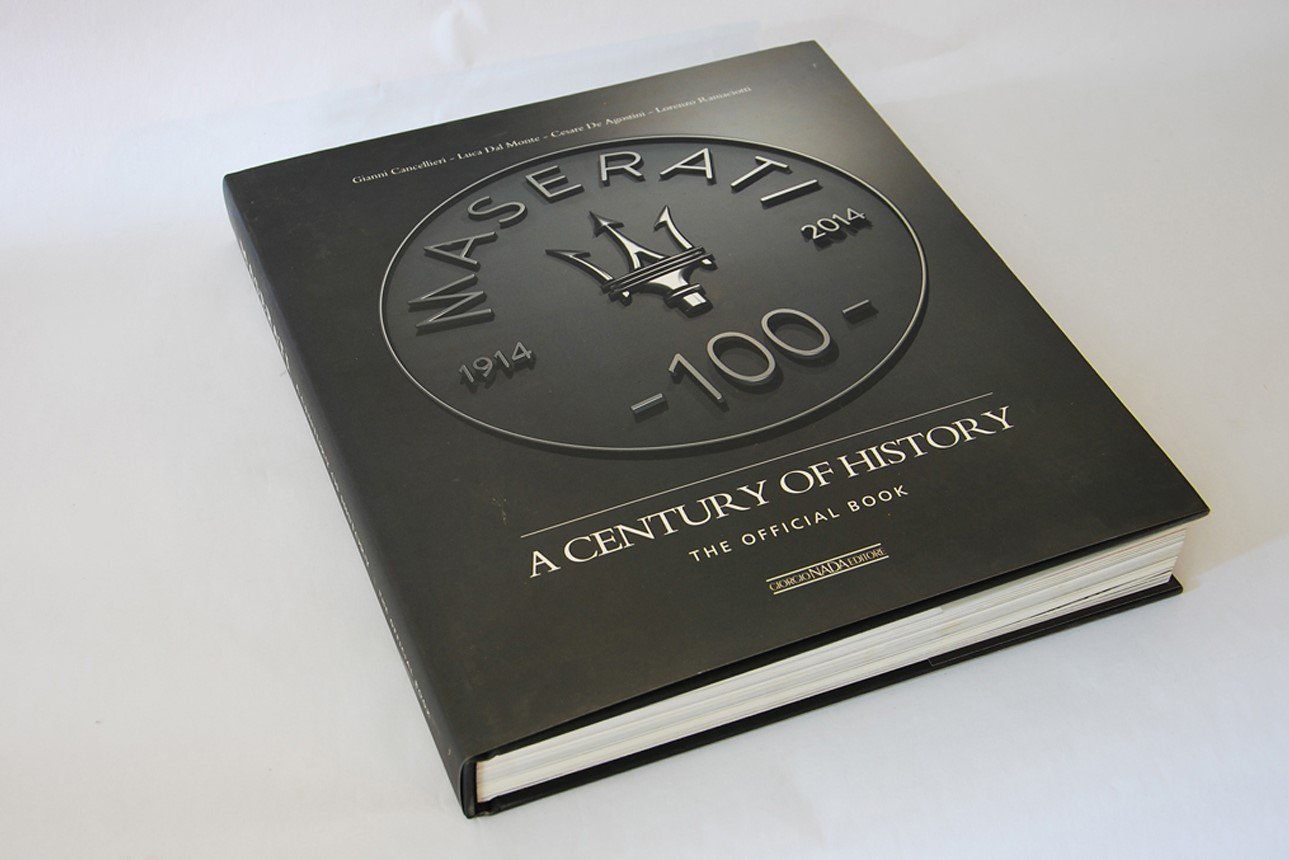 Maserati: A Century of History The Official Book